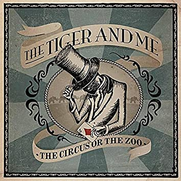 The Circus or the Zoo - EP