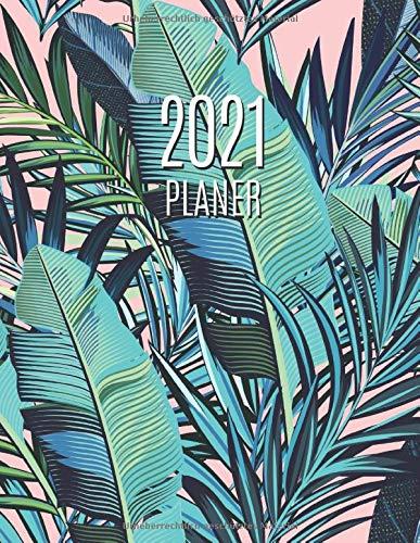 Palmblatt Planer 2021: Wochenplaner 2021 | Monatsplaner 12 Monate Organizer | Einfacher Überblick über die Terminpläne | Agenda mit Raum für Notizen