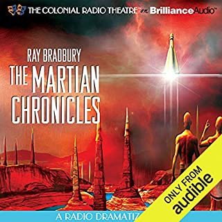 Ray Bradbury's The Martian Chronicles: A Radio Dramatization audiobook cover art