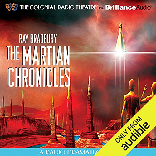 Couverture de Ray Bradbury's The Martian Chronicles: A Radio Dramatization