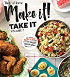 Taste of Home Make it Take it Vol. 2: Get Your Tasty On with Ideal Dishes for Picnics, Parties, Holidays, Bake Sales & More! (2)