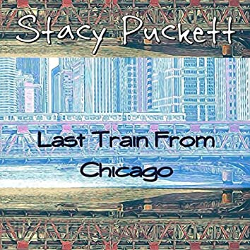 Last Train From Chicago