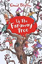 Up The Faraway Tree (Faraway Tree 4) by Enid Blyton (8-May-2014) Paperback