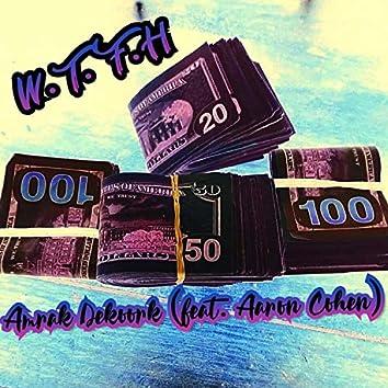 W.T.F.H (feat. Aaron Cohen)