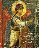 Trésors médiévaux de la République de Macédoine