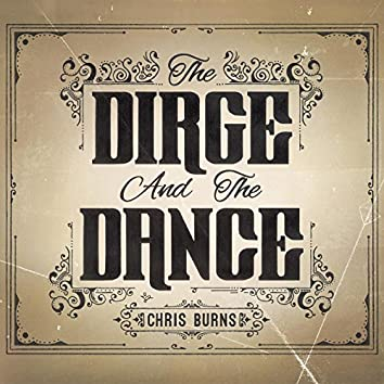 The Dirge and the Dance