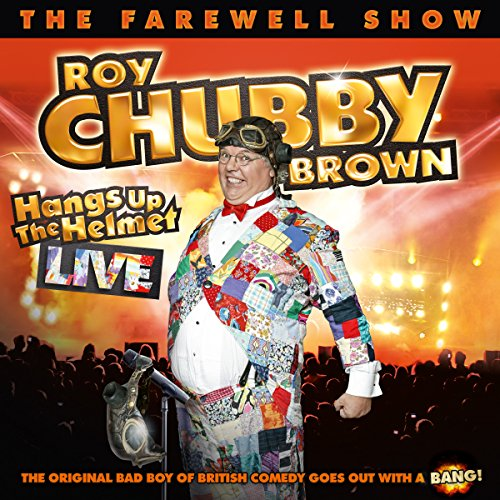 Roy Chubby Brown Hangs Up the Helmet audiobook cover art