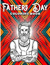 Fathers Day Coloring Book: A Unique Adult Coloring Book with Fun, Easy, and Relaxing Colouring Pattern Pages