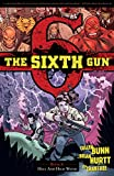 The Sixth Gun Vol. 8: Hell and High Water (Volume 8) water guns for adults Apr, 2021