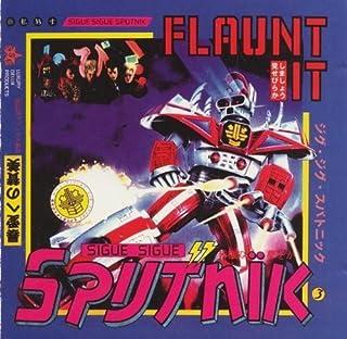 Flaunt It by Sigue Sigue Sputnik (1993-07-28)
