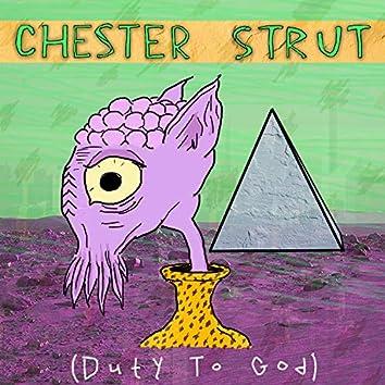Chester Strut (Duty to God)
