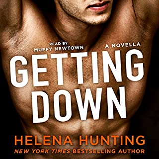Getting Down                   Written by:                                                                                                                                 Helena Hunting                               Narrated by:                                                                                                                                 Muffy Newtown                      Length: 3 hrs and 15 mins     2 ratings     Overall 5.0