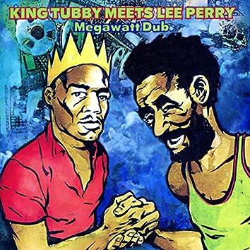 King Tubby Meets Lee Perry: Megawatt Dub