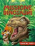 Missione dinosauri. Viaggio nel tempo 11. Ediz. a colori
