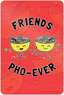 GRAPHICS & MORE Friends Pho-Ever Forever Noodle Soup Funny Humor Home Business Office Sign