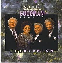 The Happy Goodman Family: The Reunion