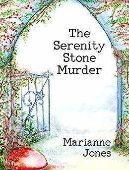 The Serenity Stone Murder by [Marianne Jones]