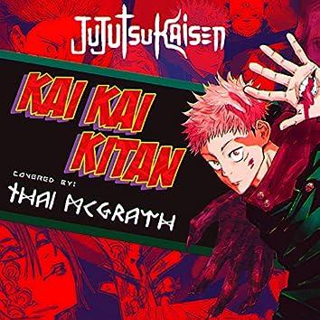 Kaikai Kitan from Jujutsu Kaisen (Metal Version)