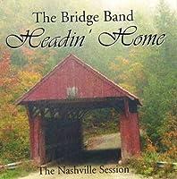 The Bridge Band - Headin' Home (2003-05-03)