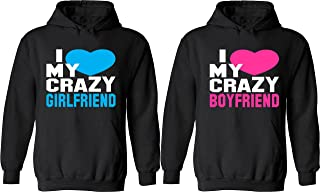 I Love My Crazy Girlfriend & Boyfriend - Matching Couple Hoodies - His and Her Love Sweaters