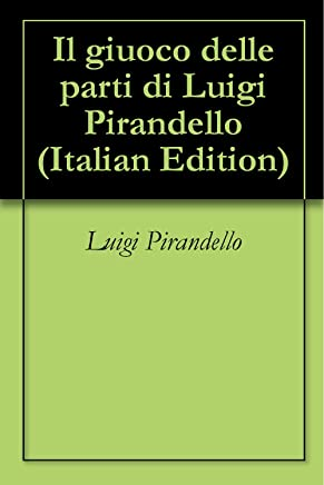 Il giuoco delle parti di Luigi Pirandello