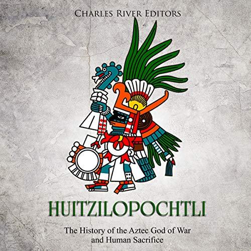 Huitzilopochtli audiobook cover art