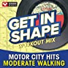 Get In Shape Workout Mix - Motor City Hits (60 Minute Non-Stop Workout Mix) [122-125 BPM]