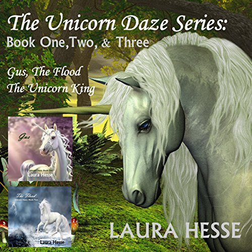 The Unicorn Daze Series: Book One, Two & Three audiobook cover art