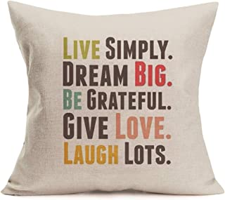 Aremazing Inspirational Quote Saying Cotton Linen Decorative Throw Pillow Case Cushion Cover for Sofa Couch 18''x18'',Live Simple Dream Big Be Grateful Give Love Laugh Lots,Colorful Lettering