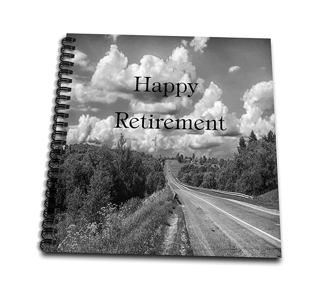 3dRose db_221584_1 Print of Happy Retirement with Road in Black and White-Drawing Book, 8 by 8