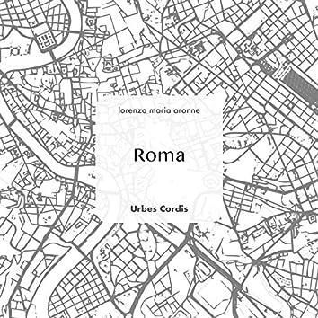 "Urbes Cordis: ""Roma"" Op 3 No 4"