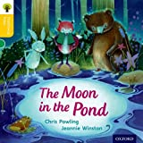 Oxford Reading Tree Traditional Tales: Level 5: The Moon in the Pond (Traditional Tales. Stage 5)