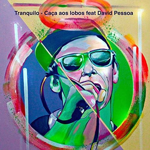 Tranquilo feat. David Pessoa