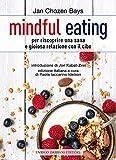 mindful eating (la pietra filosofale)...