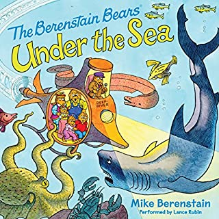 Berenstain Bears Under the Sea                   By:                                                                                                                                 Mike Berenstain                               Narrated by:                                                                                                                                 Lance Rubin                      Length: 10 mins     11 ratings     Overall 4.3