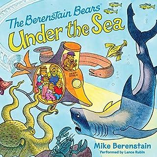 Berenstain Bears Under the Sea audiobook cover art
