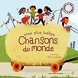 Mes plus belles chansons du monde entier - 1 livre + 1 CD audio - De 3 à 6 ans
