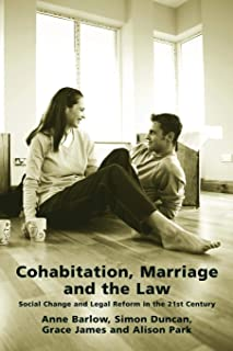Cohabitation, Marriage and the Law: Social Change and Legal Reform in the 21st Century (Contemporary Family Trends)