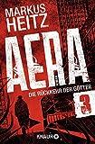 Markus Heitz: AERA 03 - Die Rückkehr der Götter: Preta