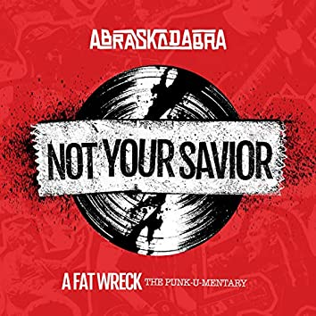 Not Your Savior (Cover)