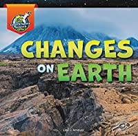 Changes on Earth (My Earth and Space Science Library)
