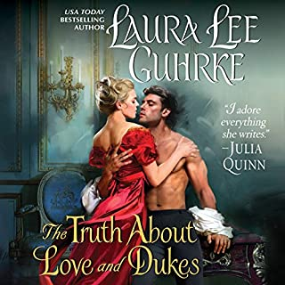The Truth About Love and Dukes     Dear Lady Truelove              By:                                                                                                                                 Laura Lee Guhrke                               Narrated by:                                                                                                                                 Carolyn Morris                      Length: 10 hrs and 14 mins     227 ratings     Overall 4.3