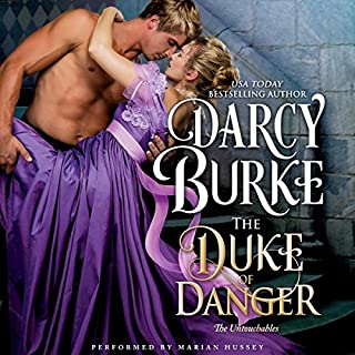 The Duke of Danger     The Untouchables, Book 6              By:                                                                                                                                 Darcy Burke                               Narrated by:                                                                                                                                 Marian Hussey                      Length: 8 hrs and 4 mins     45 ratings     Overall 4.5
