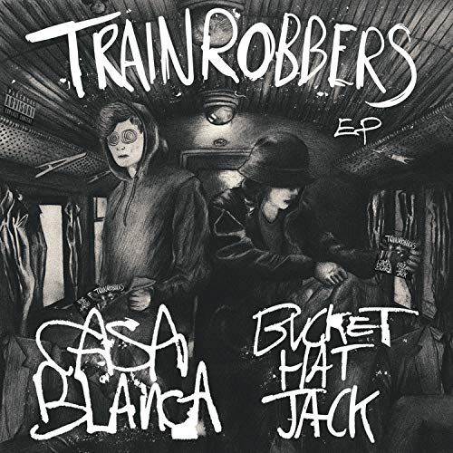 Train Robbers EP [Explicit]