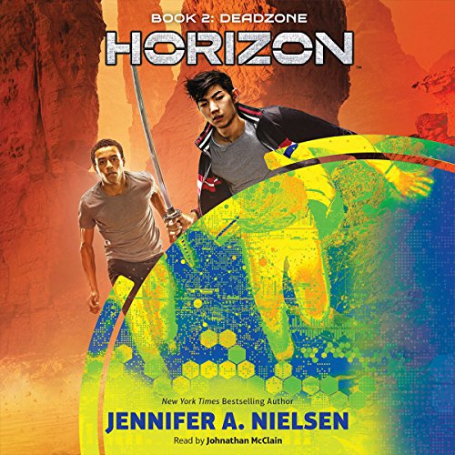 Deadzone     Horizon, Book 2              By:                                                                                                                                 Jennifer A. Nielsen                               Narrated by:                                                                                                                                 Johnathan McClain                      Length: 4 hrs and 51 mins     23 ratings     Overall 4.7