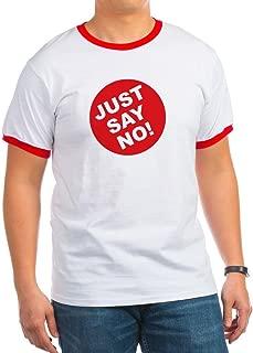CafePress - Just Say No! - Ringer T-Shirt, 100% Cotton Ringed T-Shirt, Vintage Shirt