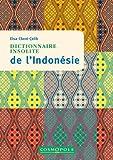 Dictionnaire Insolite de l'Indonesie