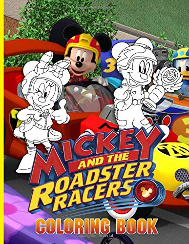 Mickey Roadster Coloring Book: Mickey Roadster Great Coloring Books For Adults And Kids The Color Wonder