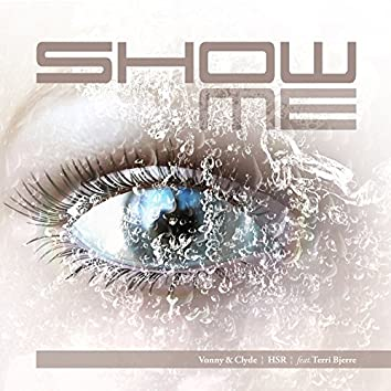Show Me (feat. Terri Bjerre)