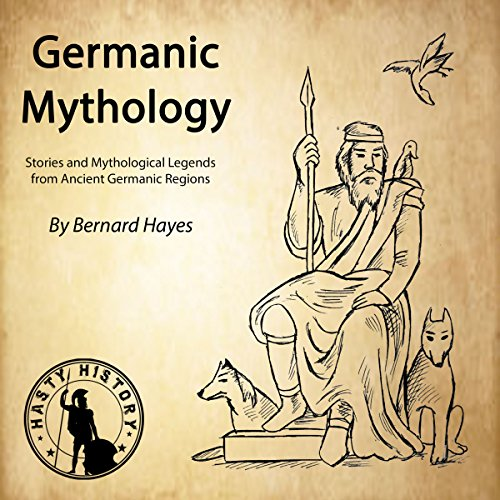 Germanic Mythology     Stories and Mythological Legends from Ancient Germanic Regions              By:                                                                                                                                 Bernard Hayes,                                                                                        Hasty History                               Narrated by:                                                                                                                                 Gareth Johnson                      Length: 1 hr and 21 mins     1 rating     Overall 5.0